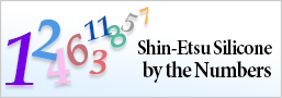 Shin-Etsu Silicone by the Numbers